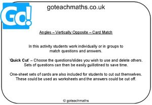 Angles Vertically Opposite Card Match In this activity
