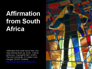 Affirmation from South Africa Affirmation from South Africa