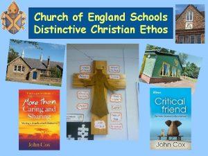 Church of England Schools Distinctive Christian Ethos Going