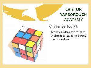 Challenge Toolkit Activities ideas and tasks to challenge