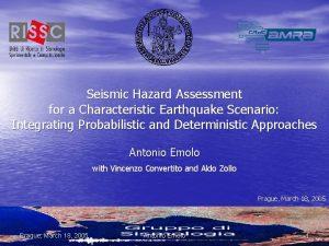 Seismic Hazard Assessment for a Characteristic Earthquake Scenario