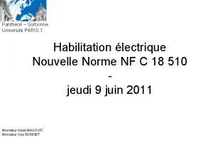 Panthon Sorbonne Universit PARIS 1 Habilitation lectrique Nouvelle