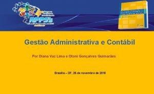Gesto Administrativa e Contbil Por Diana Vaz Lima