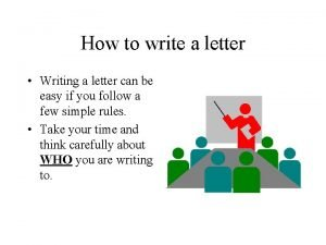 How to write a letter Writing a letter