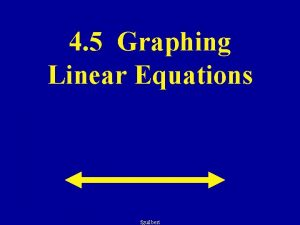 4 5 Graphing Linear Equations fguilbert Find the