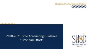 Stockton Unified School District 2020 2021 Time Accounting