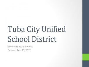 Tuba City Unified School District Governing Board Retreat