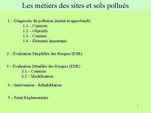 Les mtiers des sites et sols pollus 1