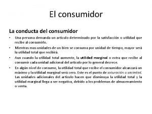 El consumidor La conducta del consumidor Una persona