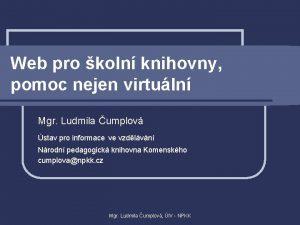 Web pro koln knihovny pomoc nejen virtuln Mgr