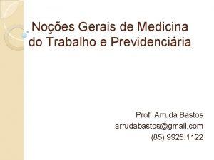 Noes Gerais de Medicina do Trabalho e Previdenciria