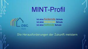 MINTProfil DBG ist eine fordernde Schule ist eine
