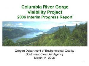 Columbia River Gorge Visibility Project 2006 Interim Progress