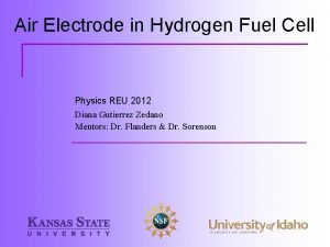 Air Electrode in Hydrogen Fuel Cell Physics REU