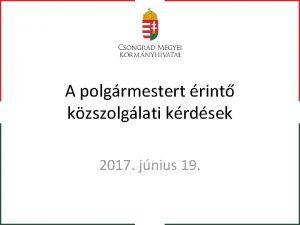 A polgrmestert rint kzszolglati krdsek 2017 jnius 19