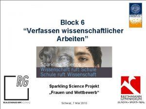 Block 6 Verfassen wissenschaftlicher Arbeiten Sparkling Science Projekt