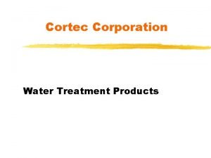 Cortec Corporation Water Treatment Products Water Treatment Concerns