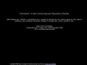 Endothelin A New Cardiovascular Regulatory Peptide AMIR LERMAN