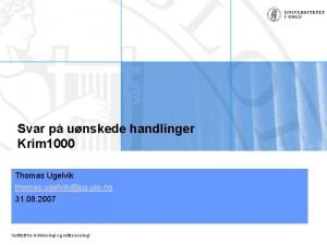 Svar p unskede handlinger Krim 1000 Thomas Ugelvik