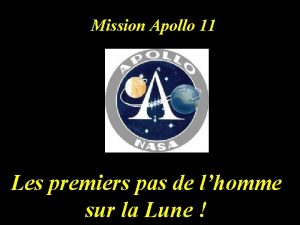 Mission Apollo 11 Les premiers pas de lhomme