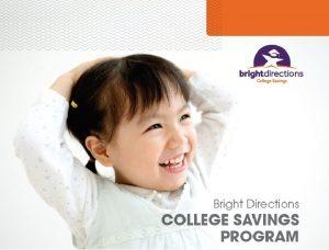 Bright Directions 529 College Savings Program The Bright