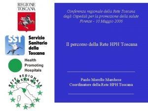 Conferenza regionale della Rete Toscana degli Ospedali per
