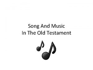 Song And Music In The Old Testament Song