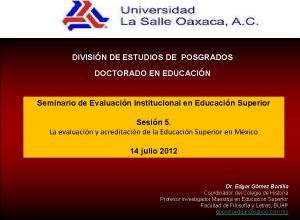 DIVISIN DE ESTUDIOS DE POSGRADOS DOCTORADO EN EDUCACIN