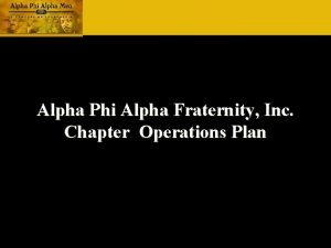 Alpha Phi Alpha Fraternity Inc Chapter Operations Plan