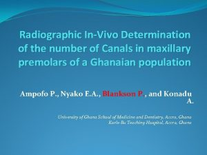 Radiographic InVivo Determination of the number of Canals