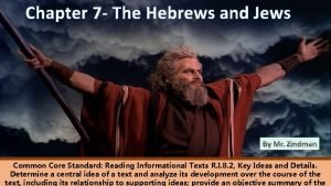 Chapter 7 The Hebrews and Jews Common Core