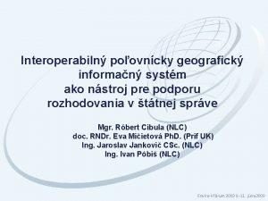 Interoperabiln poovncky geografick informan systm ako nstroj pre