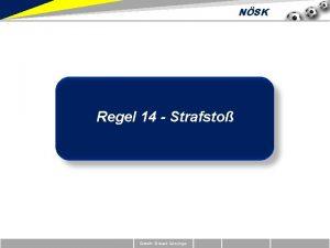NSK Regel 14 Strafsto Erstellt Richard Zeinzinger NSK