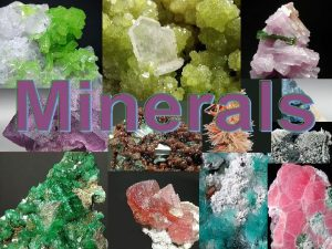 What is a Mineral n A mineral is