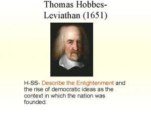 Thomas Hobbes Leviathan 1651 HSS Describe the Enlightenment