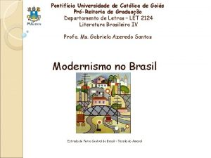 Pontifcia Universidade de Catlica de Gois PrReitoria de