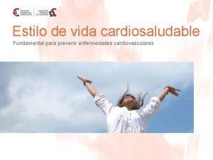 Estilo de vida cardiosaludable Fundamental para prevenir enfermedades