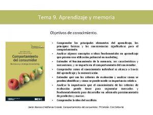 Tema 9 Aprendizaje y memoria Objetivos de conocimiento