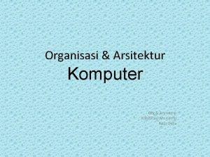 Organisasi Arsitektur Komputer Org Ars komp Klasifikasi Ars