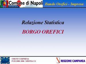 Bando Orefici Impresa Relazione Statistica BORGO OREFICI IMPRESA