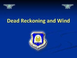 Dead Reckoning and Wind WarmUp Questions CPS Questions