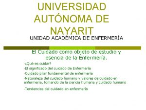 UNIVERSIDAD AUTNOMA DE NAYARIT UNIDAD ACADMICA DE ENFERMERA