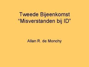 Tweede Bijeenkomst Misverstanden bij ID Allan R de