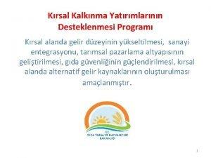 Krsal Kalknma Yatrmlarnn Desteklenmesi Program Krsal alanda gelir
