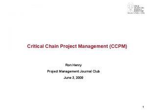 Critical Chain Project Management CCPM Ron Henry Project