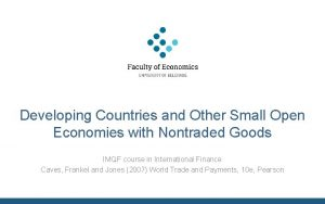 Developing Countries and Other Small Open Economies with