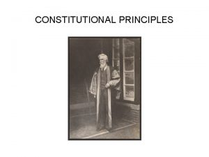 CONSTITUTIONAL PRINCIPLES Sir William Wade 1918 2004 Sir