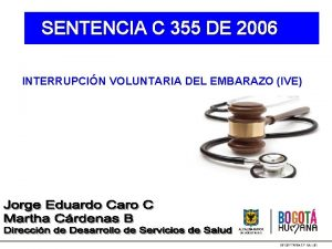 SENTENCIA C 355 DE 2006 INTERRUPCIN VOLUNTARIA DEL