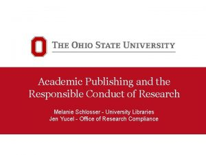 Academic Publishing and the Responsible Conduct of Research