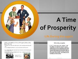 A Time of Prosperity Life During the 1950s
